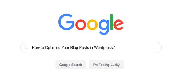 How to Optimise Your Blog Posts in WordPress?